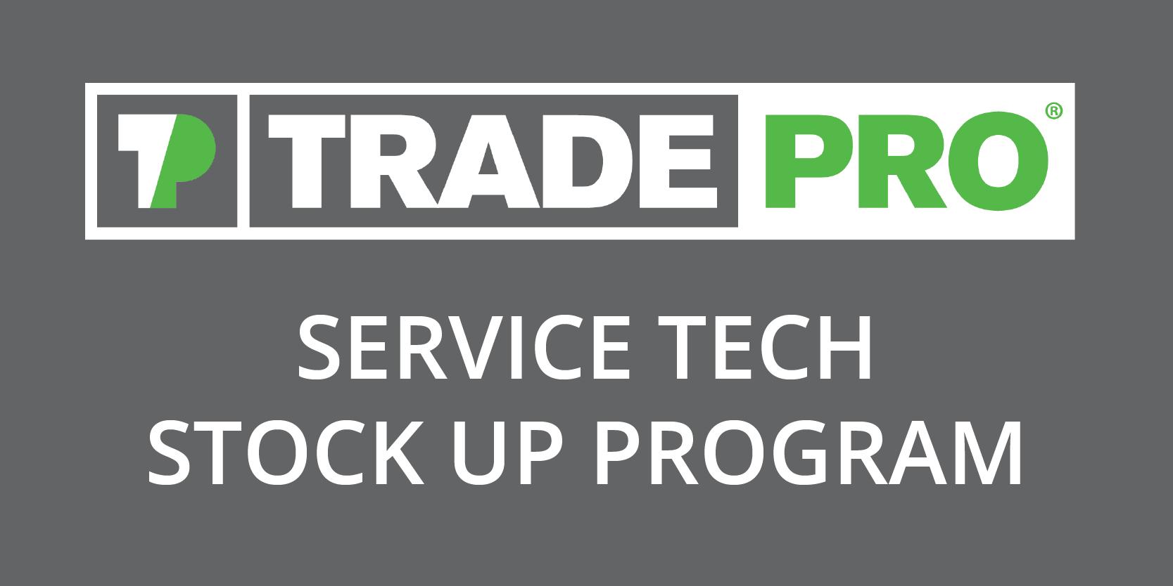 Tradepro Stock Up Program