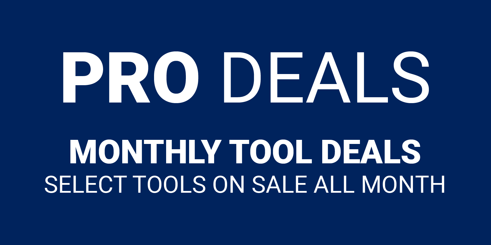 PRO Deals on Tools